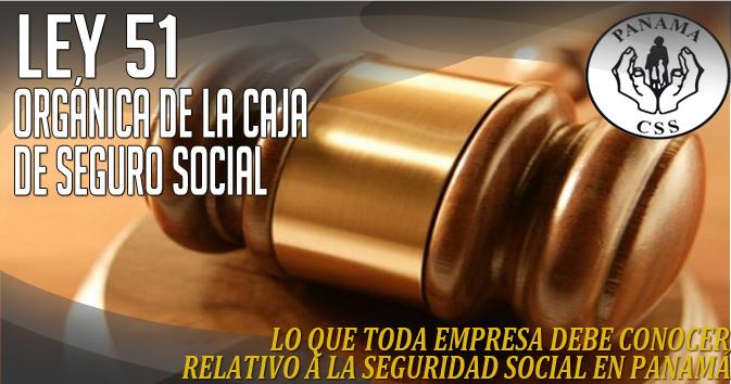 ley 51 caja de seguro social: