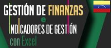Diplomado: Gestión Financiera e Indicadores de Gestión Con Excel - Conoce el modelaje financiero e indicadores Gestión  y su gran impacto en los análisis de negocios usando como herramienta Microsoft Excel.