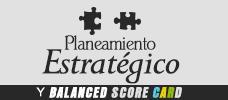 Planeamiento Estratégico y Balanced Score Card