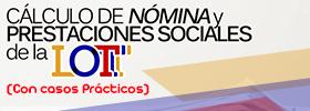 Cálculo de Nómina y Prestaciones Sociales de la LOTTT (Con casos prácticos)