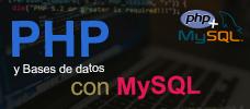 PHP y Bases de datos con MySQL