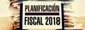 Seminario: Planificación Fiscal 2018 - Conozca los aspectos fiscales más relevantes para el 2018