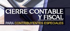 Cierre Contable y Fiscal para Contribuyentes Especiales  ONLINE
