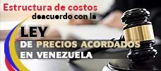 Estructura de costos de acuerdo con ley de precios acordados en Venezuela.