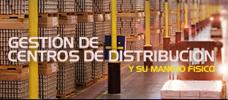 Gestión de Centros de Distribución y su Manejo Físico