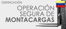 Certificación: Operación Segura de Montacargas - Aprenda todo sobre montacargas y cómo operarlos de forma segura descuerdo a las normas de uso