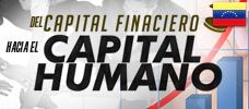 Jornada: Del Capital Financiero hacia el Capital Humano  ONLINE - Aprenda a Integrar el capital financiero con el capital humano, para lograr que las ideas se transformen en planes de acción y así alcanzar el logro de los objetivos tanto de la organización como de quienes forman parte activa de la gestión de negocios.
