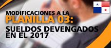 Seminario: Modificaciones a la Planilla 03: Sueldos Devengados en el 2017 - Conozca los cambios, como utilizar la plantilla y subir mediante la plataforma del E-tax 2.0