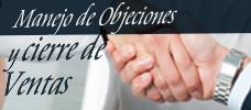 Manejo de Objeciones y cierre de Ventas