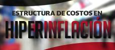 Estructura de costos en hiperinflación  ONLINE