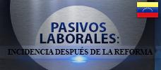 Jornada: Pasivos Laborales: Incidencia Después de la Reforma - Minimiza los compromisos de las obligaciones salariales sobre todo lo relacionado a las Prestaciones Sociales sin perjuicio de las partes para continuar operando en el mercado exitosamente