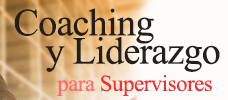 Coaching y Liderazgo para Supervisores