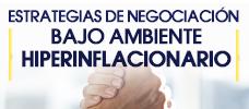 Estrategias de Negociación bajo ambiente hiperinflacionario
