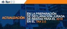 Actualización en la Preparación de Declaración Jurada de Rentas para el 2018 en el Tax 2.0