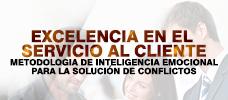 Excelencia en el Servicio al Cliente Metodología de Inteligencia Emocional para la Solución de Conflictos