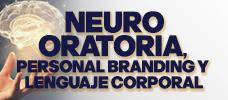 NeuroOratoria, Personal Branding y Lenguaje Corporal   ONLINE