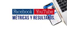 Facebook, Youtube, Métricas y Resultados.  ONLINE
