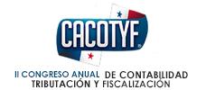 II Congreso: Anual de Contabilidad, Tributación y Fiscalización. CACOTYF - PANAMÁ 2019 - Llega el Evento Contable Tributario y Fiscal Más Importante del País