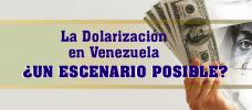 La Dolarización en Venezuela ¿Un escenario posible?  ONLINE
