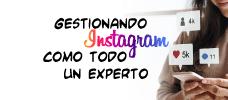 Gestionando Instagram como todo un experto.  ONLINE