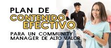 Plan de Contenido Efectivo para un Community Manager de Alto Valor  ONLINE