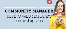 Community Manager de Alto Valor Enfocado en Instagram