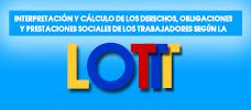 Interpretación y cálculo de los derechos, obligaciones y prestaciones sociales de los trabajadores según la L.O.T.T.T.  ONLINE