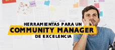 Herramientas para un Community Manager de Excelencia