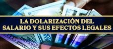 La Dolarización del Salario y sus Efectos Legales  ONLINE