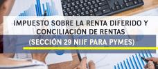 Impuesto Sobre la Renta Diferido y Conciliación de Rentas (Sección 29 Niif Para Pymes)  ONLINE