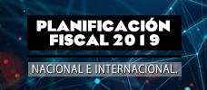 Planificación Fiscal 2019 Nacional E Internacional