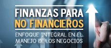 Finanzas para No Financieros - Enfoque Integral en el Manejo de los Negocios