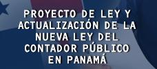 Proyecto de Ley y Actualización de la Nueva Ley Del Contador Público en Panamá  ONLINE