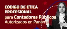 Código de Ética Profesional para Contadores Públicos Autorizados en Panamá  ONLINE