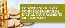 Convirtiendo Cifras Contables en Moneda Digital en un Ambiente Multimoneda  ONLINE