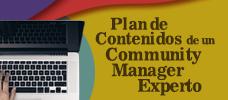 Plan de Contenidos de un Community Manager Experto  ONLINE
