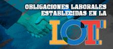 Obligaciones Laborales Establecidas en la LOTTT  ONLINE