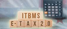 """ITBMS"" – E-Tax 2.0  ONLINE"