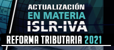 Actualización en Materia de ISLR E IVA - Reforma Tributaria 2021  ONLINE