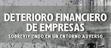 Deterioro Financiero de Empresas - Sobreviviendo en un Entorno Adverso  ONLINE