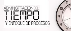 Administración del Tiempo y Enfoque de Procesos  ONLINE