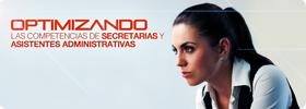 Optimizando las Competencias de Secretarias y Asistentes Administrativas